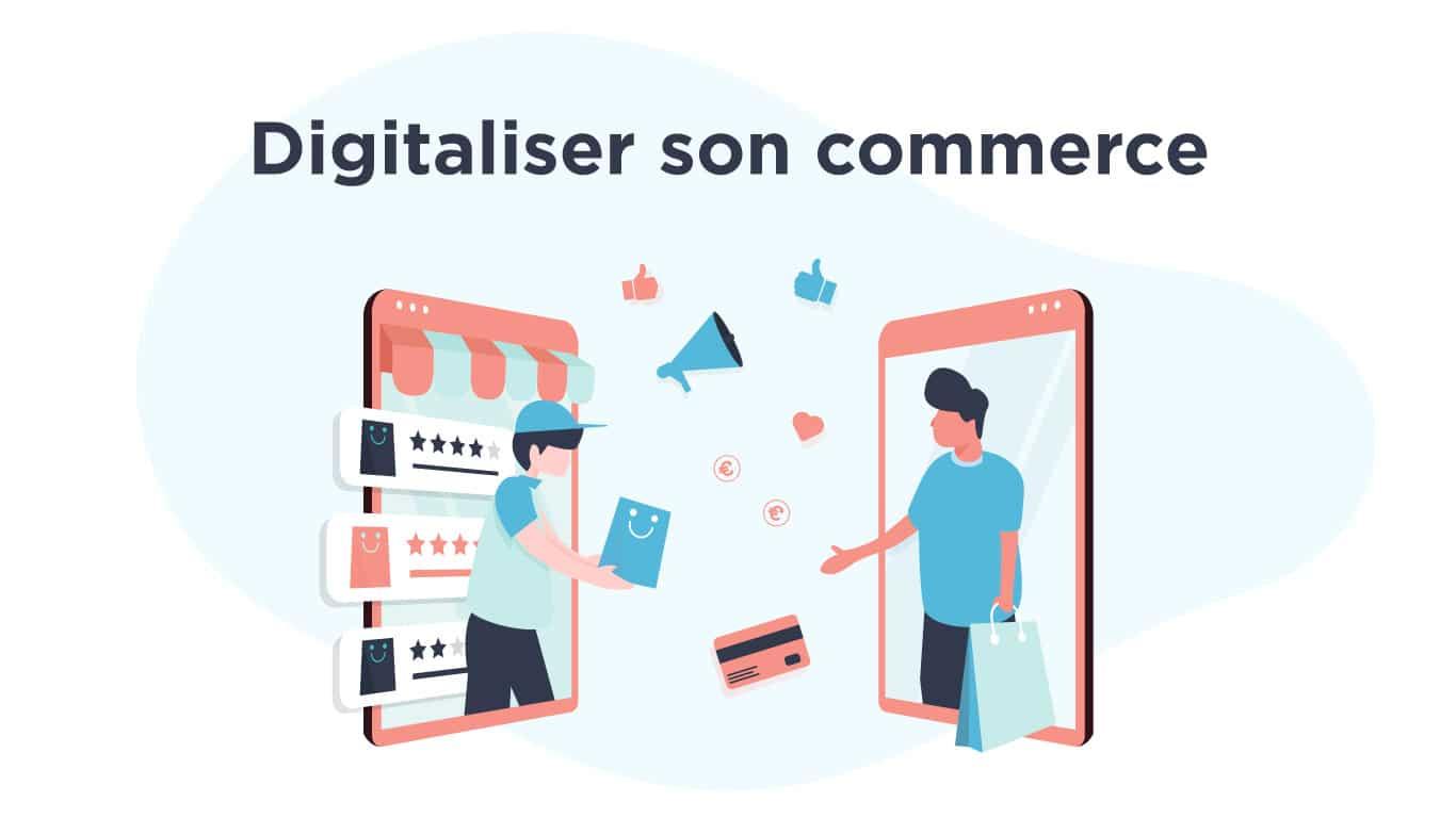 Illustration digitaliser son commerce